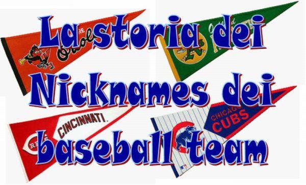 Questa è una sintesi dell evoluzione dei nicknames delle attuali squadre  della Major League Baseball e anche della selezione di ex squadre della  major e ... c3922f04d9ff